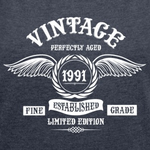 Vintage Perfectly Aged 1991 T-Shirts - Women´s Roll Cuff T-Shirt