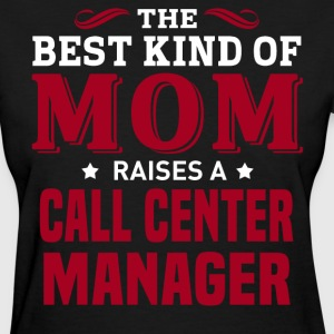 Call Center Manager MOM - Women's T-Shirt