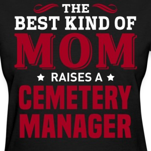 Cemetery Manager MOM - Women's T-Shirt
