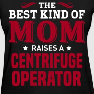 Centrifuge Operator MOM - Women's T-Shirt