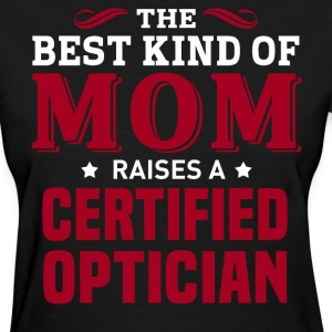 Certified Optician MOM - Women's T-Shirt
