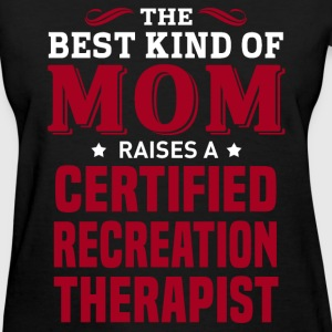 Certified Recreation Therapist MOM - Women's T-Shirt