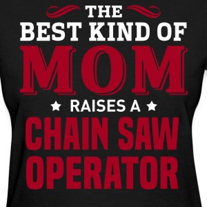 Chain Saw Operator MOM - Women's T-Shirt