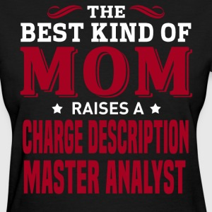 Charge Description Master Analyst MOM - Women's T-Shirt