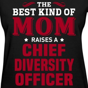 Chief Diversity Officer MOM - Women's T-Shirt