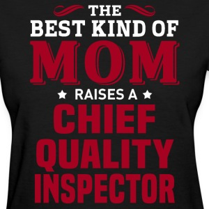 Chief Quality Inspector MOM - Women's T-Shirt