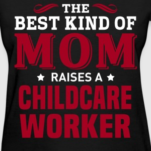 Childcare Worker MOM - Women's T-Shirt