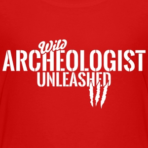 Wild archeologist unleashed Baby & Toddler Shirts - Toddler Premium T-Shirt