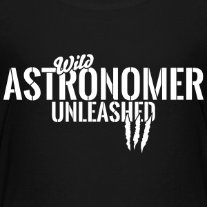 Wild astronomer unleashed Baby & Toddler Shirts - Toddler Premium T-Shirt