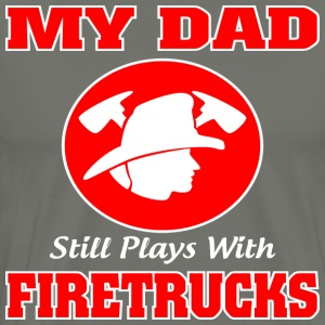 My Dad Firetrucks shirt - Best Shirt For Dad  - Men's Premium T-Shirt