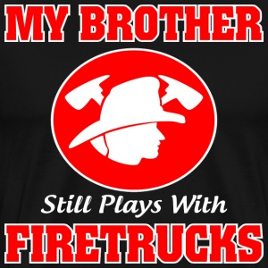My Brother Firetrucks Shirt - Men's Premium T-Shirt