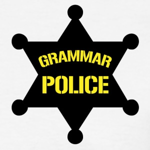 Grammar Police shirt for teachers - Women's T-Shirt