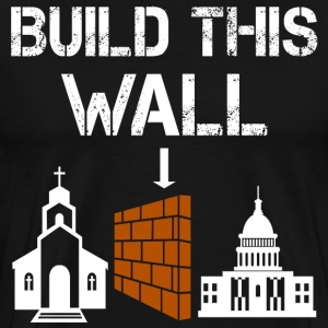 Build this wall - trump shirt - Men's Premium T-Shirt