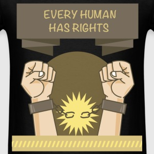 Human Rights - Every human has rights - Men's T-Shirt