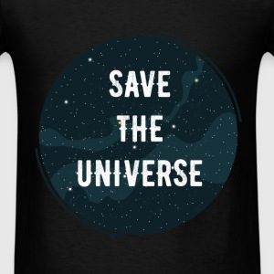 Universe - Save the universe - Men's T-Shirt