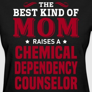 Chemical Dependency Counselor MOM - Women's T-Shirt