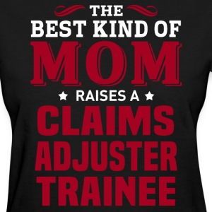Claims Adjuster Trainee MOM - Women's T-Shirt