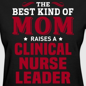 Clinical Nurse Leader MOM - Women's T-Shirt