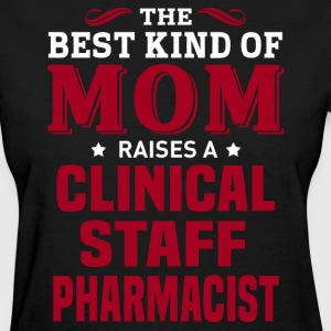 Clinical Staff Pharmacist MOM - Women's T-Shirt
