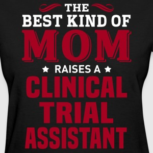 Clinical Trial Assistant MOM - Women's T-Shirt