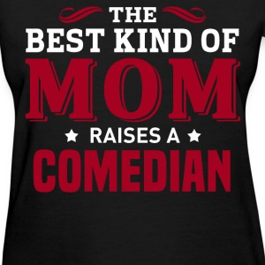 Comedian MOM - Women's T-Shirt