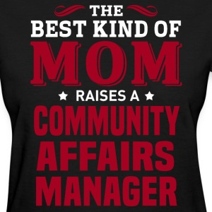 Community Affairs Manager MOM - Women's T-Shirt