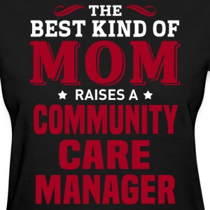 Community Care Manager MOM - Women's T-Shirt