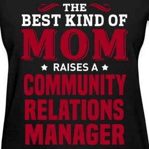 Community Relations Manager MOM - Women's T-Shirt