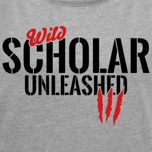 wild scholar unleashed T-Shirts - Women´s Roll Cuff T-Shirt