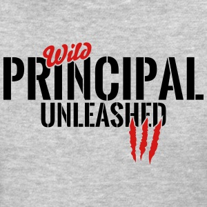wild principal unleashed T-Shirts - Women's T-Shirt