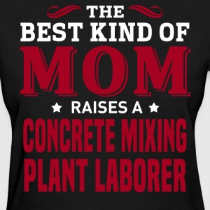 Concrete Mixing Plant Laborer MOM - Women's T-Shirt