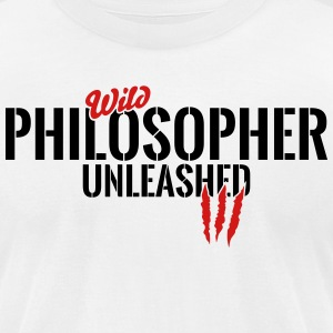 wild philosopher unleashed T-Shirts - Men's T-Shirt by American Apparel