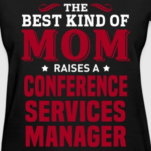 Conference Services Manager MOM - Women's T-Shirt