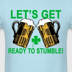 lets_get_ready_to_stumble_ - Men's T-Shirt