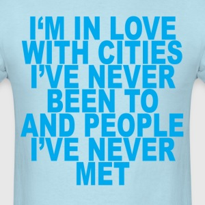 im_in_love_with_cities_ - Men's T-Shirt