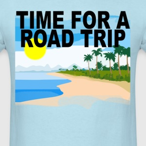 time_for_a_road_trip_ - Men's T-Shirt