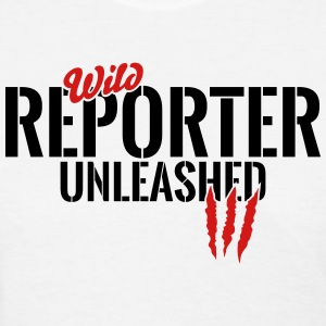 Wild reporter unleashed T-Shirts - Women's T-Shirt