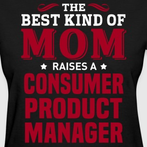 Consumer Product Manager MOM - Women's T-Shirt