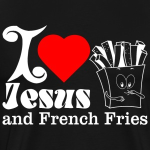 I Love Jesus And French Fries T-Shirts - Men's Premium T-Shirt