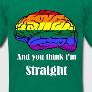 And you think i'm straigh - Men's T-Shirt by American Apparel