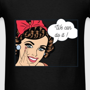 Women's Rights - We can do it! - Men's T-Shirt