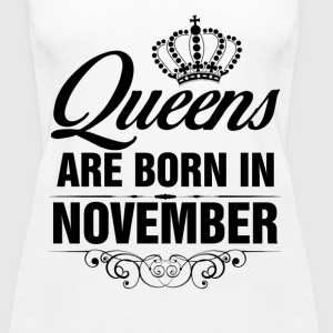 Queens Are Born In November Tshirt Tanks - Women's Premium Tank Top