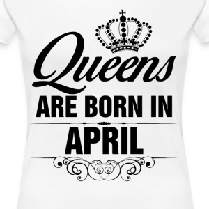 Queens Are Born In April Tshirt  T-Shirts - Women's Premium T-Shirt