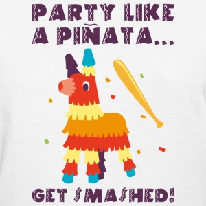 Party Like A Pinata - Women's T-Shirt