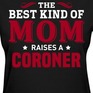 Coroner MOM - Women's T-Shirt