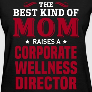 Corporate Wellness Director MOM - Women's T-Shirt
