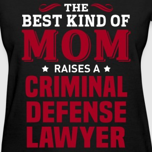 Criminal Defense Lawyer MOM - Women's T-Shirt