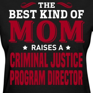 Criminal Justice Program Director MOM - Women's T-Shirt