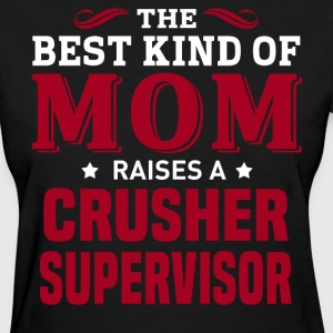 Crusher Supervisor MOM - Women's T-Shirt
