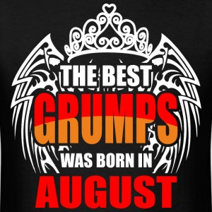 The Best Grumps was Born in August - Men's T-Shirt